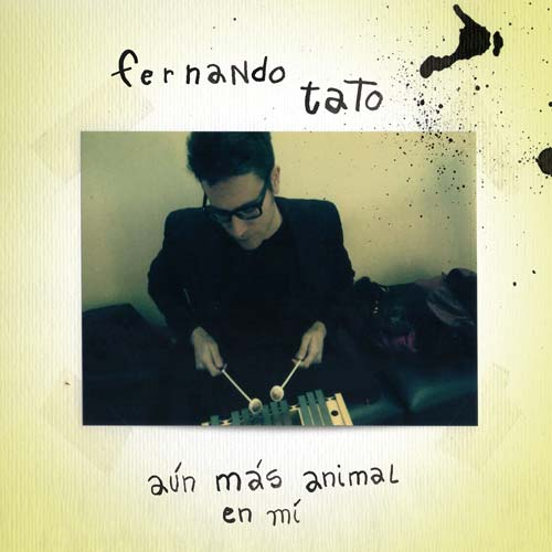 Fernando Tato - Aun mas animal en mi